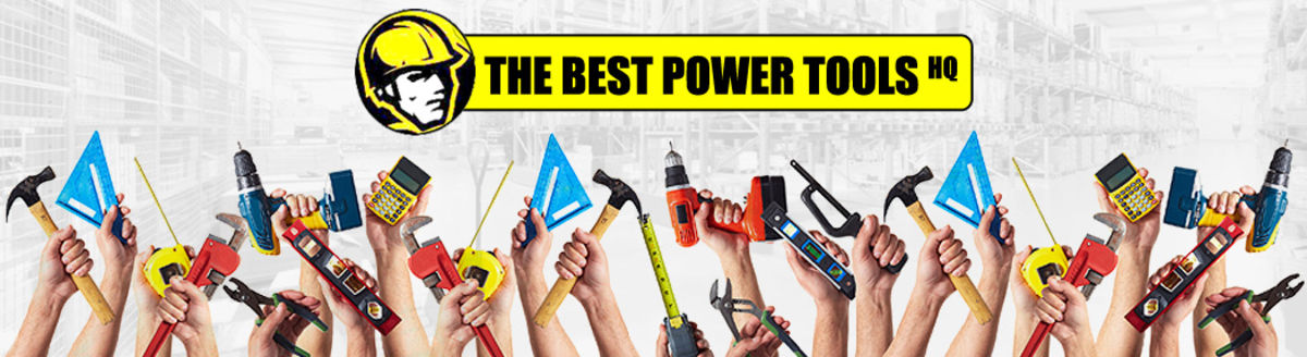 Headline for The Best Power Tools and hand Tools on the Market