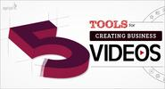Best 5 Tools for Creating Business Video