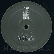 A Made Up Sound: Archive III