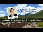 Adventures in Visibility | Case Study: How to Exceed Your Crowdfunding Goals