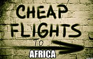 Cheap Flight to Africa For December Trip