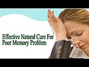 Effective Natural Cure For Poor Memory Problem