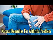 Effective Natural Remedies For Arthritis Problem