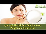 Ayurvedic Herbal Face Pack For Acne, Pimples And Dark Circles
