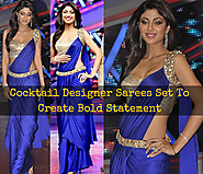 Cocktail Designer Sarees Set To Create Bold Statement