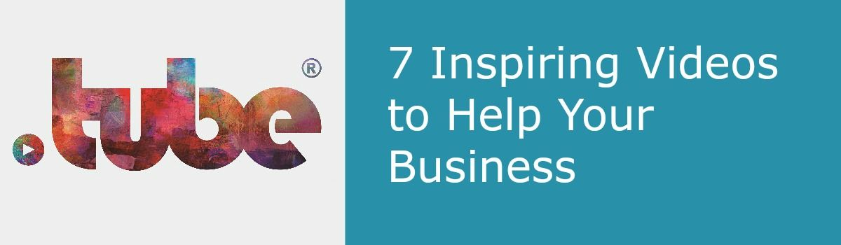 Headline for 7 Inspiring Videos to Help Your Business