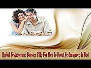 Herbal Testosterone Booster Pills For Men To Boost Performance In Bed