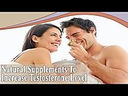 How To Increase Testosterone Level With Natural Supplements?