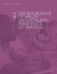 The Resurgence of Ability Grouping and Persistence of Tracking