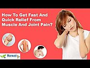 How To Get Fast And Quick Relief From Muscle And Joint Pain