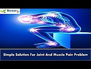 Simple Solution For Joint And Muscle Pain Problem