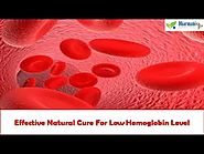 Effective Natural Cure For Low Hemoglobin Level