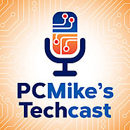 PC Mike's Techcast - All about apps, gadgets & gizmos with no geek speak