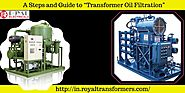 "A Guide to ""Transformer Oil Filtration"""