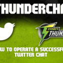 Operation #ThunderChat - How to run a Successful Twitter Chat