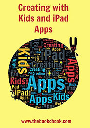 Creating with Kids and iPad Apps (July 2015 Update)