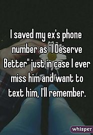 You would've forgotten your ex's number