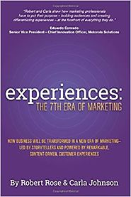 A Slice A Day #92 - Experiences: The 7th Era of Marketing (Robert Rose) Pt1