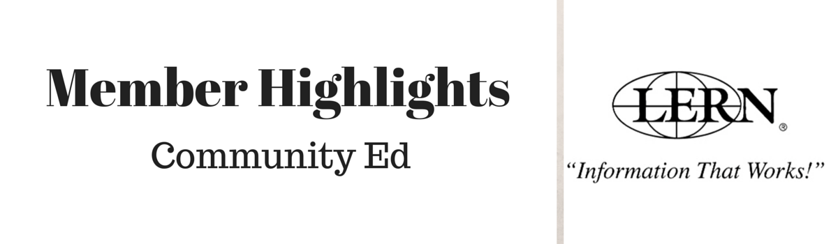 Headline for LERN Community Ed Member Highlights - July 24