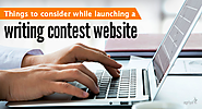 Essential things to be considered while launching a writing contest website