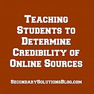 Teaching Students to Determine Credibility of Online Sources (Free Student Handout!)