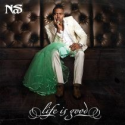 Nas - Life Is Good (Deluxe Edited Version)