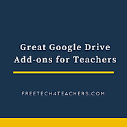 Free Technology for Teachers: Great Google Drive Add-ons for Teachers - A PDF Handout