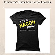 Funny Bacon T-Shirts For Men