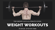 Ultimate guide to weight workouts for skinny guys