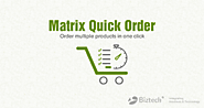 Order bulk products, manage them and add numerous products in a single click.