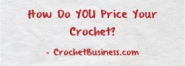Crochet Business Blogging | Crochet Blog | Selling Crochet |