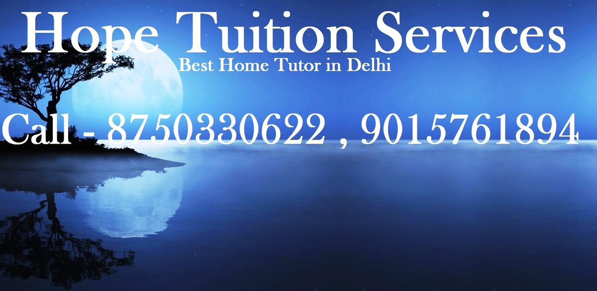 Headline for Hope Tuition Services: Best Home Tutors in Delhi