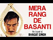 Mera Rang De Basanti - The Legend Of Bhagat Singh