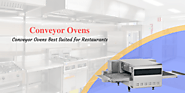 How to know the conveyor ovens is best for restaurants