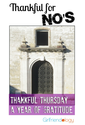 Grateful even when it's a 'No' | Girlfriend advice for Thankful Thursday | The New Girlfriendology | Be a Better Frie...