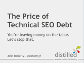 The Price of Technical SEO Debt Final - by John Doherty