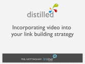 Incorporating Video into your Link Building Strategy - by Phil Nottingham