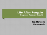 Life After Penguin - by Ian Howells