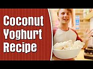 How To Make Coconut Yoghurt