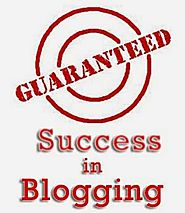 Guaranteed Success in Blogging