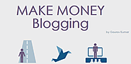 Make Money Blogging : Infographic