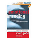 Emotional Branding: The New Paradigm for Connecting Brands to People (Updated and Revised Edition)