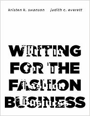 Writing for the Fashion Business illustrated edition Edition
