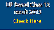 UP Board 2015 10th & 12th Result Check at Www.upresults.nic.in - Govt jobs Exam Results 2015 Admit Cards And Notifica...