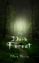 Smashwords - The Dark Forest - A book by Mark Norris