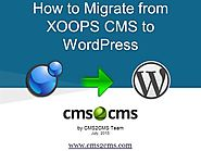 How to Migrate from Xoops to Wordpress
