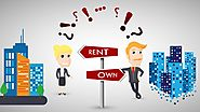 BUYING A HOUSE OR RENTING A HOUSE?
