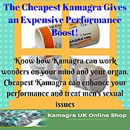 The Cheapest Kamagra Gives an Expensive Performance Boost!