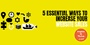 5 Essential Ways to Increase Your Website Sales [Without Being Salesy]