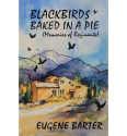 Blackbirds Baked in a Pie: Memoirs of Rozinante (Paperback)